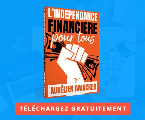 L'indépendance Financière pour tous - Aurélien Amacker