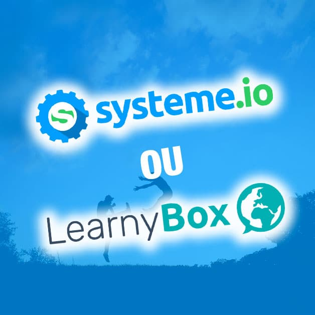 Systeme.io ou Learnybox ?