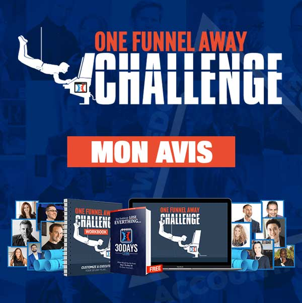 One Funnel Away Challenge mon avis
