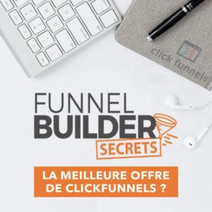 Funnel Builder Secrets, l'offre ClickFunnels à connaitre [ -50% ] 1