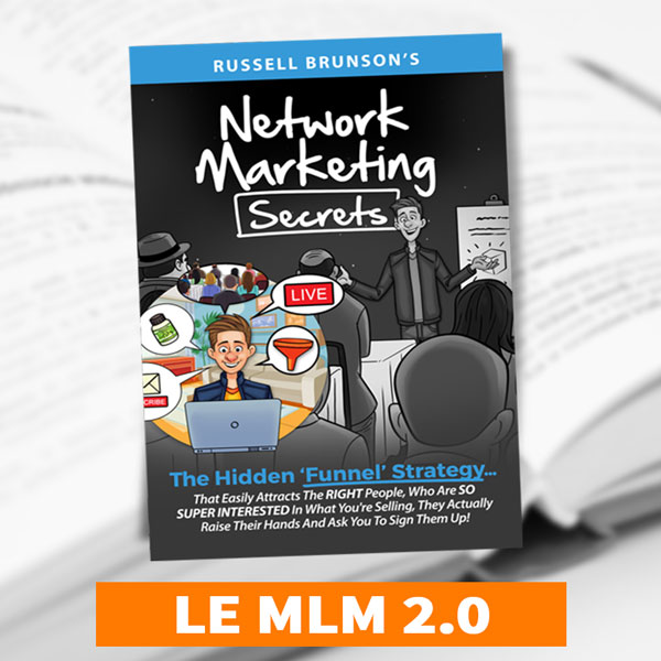 Network Marketing Secrets, le livre sur MLM 2.0