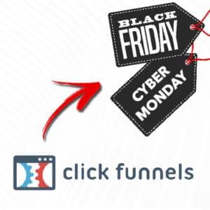ClickFunnels Black Friday & Cyber Monday les meilleures offres 2019 2
