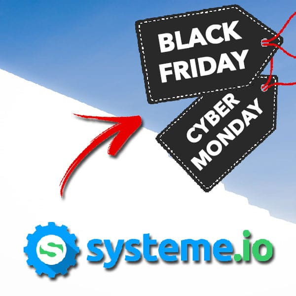 Systeme io Black Friday & Cyber Monday