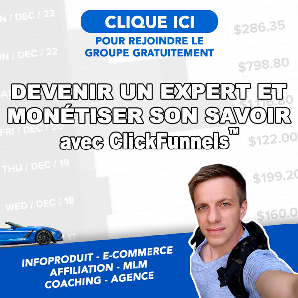 Groupe ClickFunnels France ™ avec Damien Menu : devenir un expert et monétiser son savoir