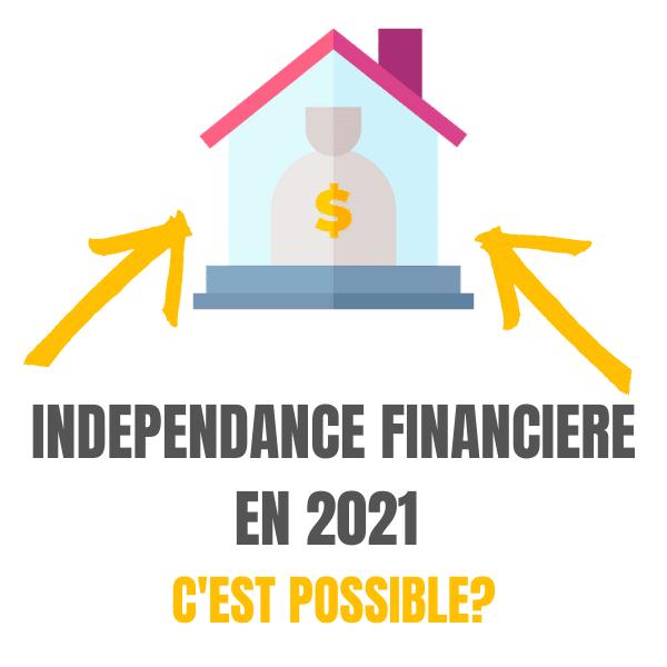 Indépendance en 2021