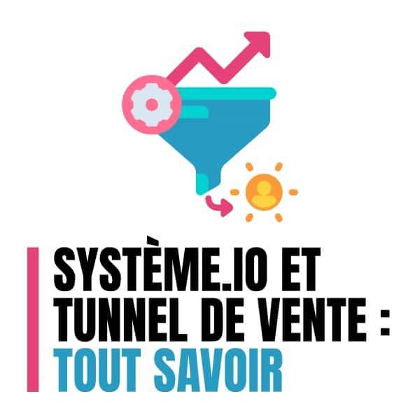 systeme.io et tunnel de vente