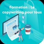 Formation le copywriting pour tous