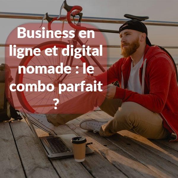 business en ligne et digital nomade