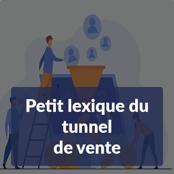 Petit lexique du tunnel de vente